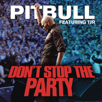 Don't Stop the Party (feat. TJR) Pitbull