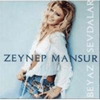 Beyaz Sevdalar Zeynep Mansur MP3