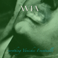 E.V.E. (Everything Vanishes Eventually) Avia MP3