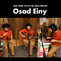 Osad Einy (Amr Diab Cover) Alaa Wardi MP3