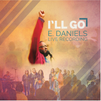 Our God Is Greater (Live) E. Daniels