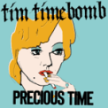 Free Download Tim Timebomb Precious Time Mp3