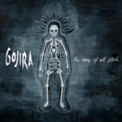 Free Download GOJIRA The Art of Dying Mp3