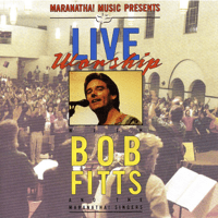 He Is Lovely / To Keep Your Lovely Face / How Marvelous! How Wonderful! Bob Fitts