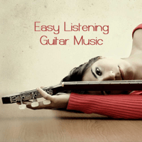 Dinner Music Background Easy Listening Guitar Music