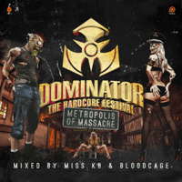 Metropolis of Massacre (Official Dominator Anthem 2014) [feat. Mc Nolz] Miss K8