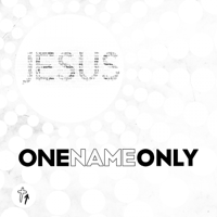 Jesus OneNameOnly MP3