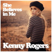 She Believes in Me Kenny Rogers MP3