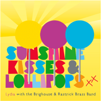 Sunshine Kisses and Lollipops Lydia & Brighouse & Rastrick Brass Band