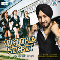 Victoria Secret Dilbagh Singh & Millind Gaba MP3