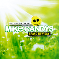 Brand New Day Mike Candys MP3