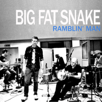 Ramblin' Man Big Fat Snake