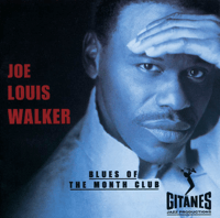 Blues of the Month Club Joe Louis Walker