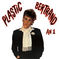 Ça plane pour moi Plastic Bertrand