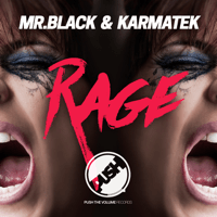 Rage Mr.Black & Karmatek