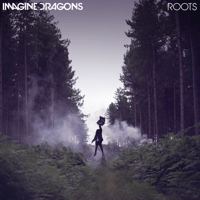 Roots Imagine Dragons