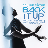 Back It Up (feat. Jennifer Lopez & Pitbull) [Spanish Version] Prince Royce
