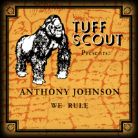 We Rule the Dub (feat. Tuff Scout) Anthony Johnson