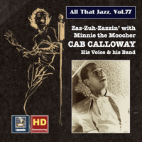 St. James Infirmary Cab Calloway & Cab Calloway and His Orchestra MP3