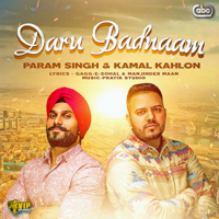 Daru Badnaam (with Pratik Studio) Param Singh & Kamal Kahlon song