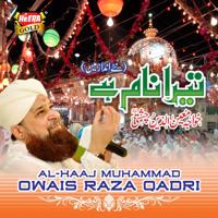 Tera Naam Khawaja Owais Raza Qadri