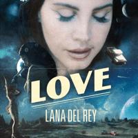 Love Lana Del Rey MP3