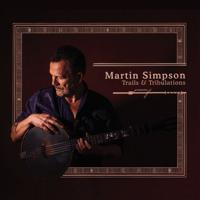 Blues Run the Game Martin Simpson