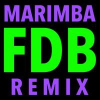 F.D.B. (Hip Hop Trap Marimba Remix) Marimba Remix