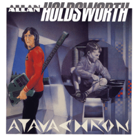 Atavachron (Remastered) Allan Holdsworth MP3