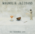 Free Download Magnolia Jazzband So Soft Your Goodbye Mp3