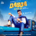 Free Download R Nait Dabda Kithe Aa (feat. Gurlez Akhtar) Mp3