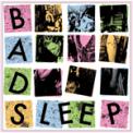 Free Download Bad Sleep Reaction Mp3