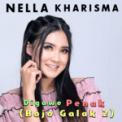 Free Download Nella Kharisma Digawe Penak (Bojo Galak 2) Mp3