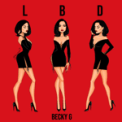 Free Download Becky G. LBD Mp3