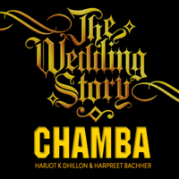 Chamba Harjot K Dhillon & Harpreet Bachher