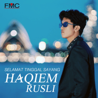 Selamat Tinggal Sayang Haqiem Rusli MP3