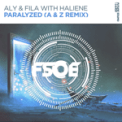 Free Download Aly & Fila Paralyzed (A & Z Remix) [with Haliene] Mp3