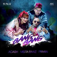 Bang Bang Mista Baaz, Priyan & A.cash MP3