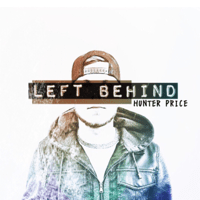 Left Behind Hunter Price MP3