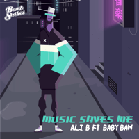 Music Saves Me (feat. Baby Bam) [Beatvandals Remix] Ali B