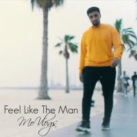 Feel Like the Man Mo Vlogs