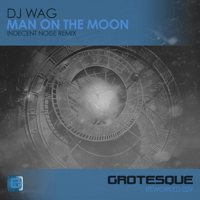 Man on the Moon (Indecent Noise Remix) DJ Wag MP3