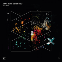 Your Mind Adam Beyer & Bart Skils MP3
