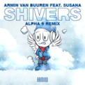Free Download Armin van Buuren Shivers (feat. Susana) [ALPHA 9 Remix] Mp3