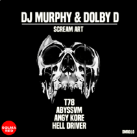 Scream Art (Angy Kore Remix) DJ Murphy & Dolby D