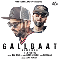 Gallbaat (feat. Byg Byrd) Jimsher song