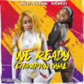 Free Download Nailah Blackman & Shenseea We Ready (Champion Gyal) Mp3