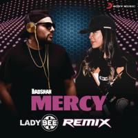 Mercy (Lady Bee Remix) Badshah & Lady Bee MP3