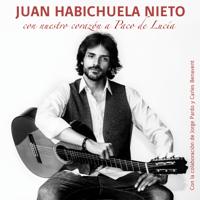 Con Nuestro Corazón a Paco de Lucía (Rumba) [feat. Carlos Benavent & Jorge Pardo] [Rumba] Juan Habichuela Nieto