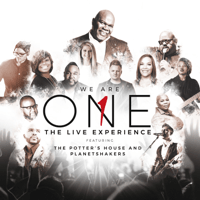 We Are One (The Live Experience) The Potter's House & Planetshakers